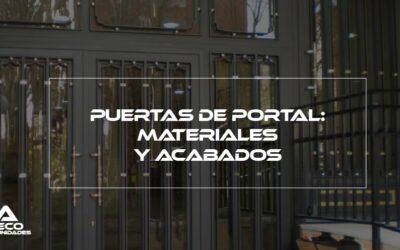 Puerta de portal: materiales y acabados
