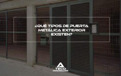 ¿Qué tipos de puerta metálica exterior existen?